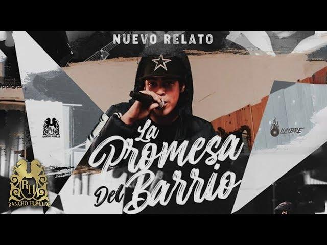 Nuevo Relato - La Promesa Del Barrio (En Vivo)