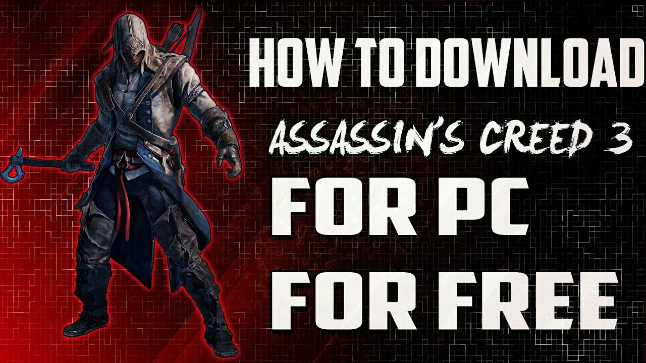 free download game assassins creed 3 for pc full version