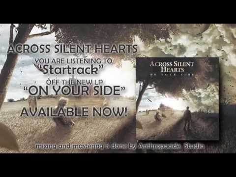 Клип ACROSS SILENT HEARTS - Startrack
