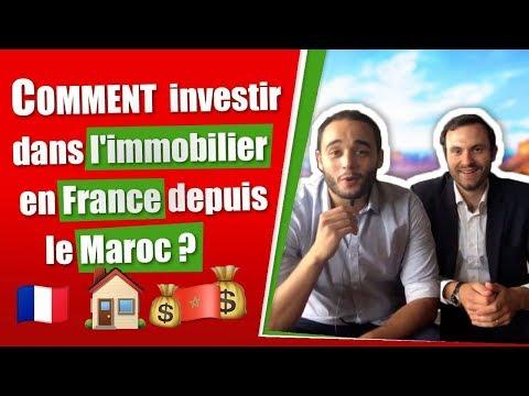 🇲🇦 COMMENT INVESTIR DANS L'IMMOBILIER EN FRANCE DEPUIS LE MAROC