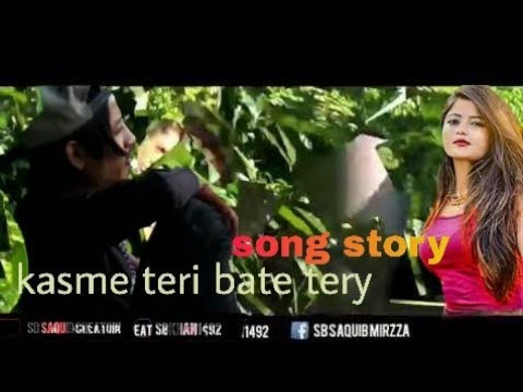 Kasme Teri Bate Trey Tru Story Song  For Frnd