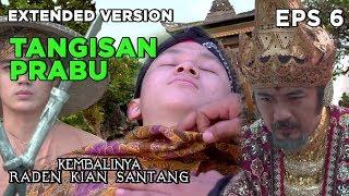 TANGISAN Prabu Siliwangi Melihat Alm Walngsungsang - Kembalinya Raden Kian Santang Eps 6 PART 3