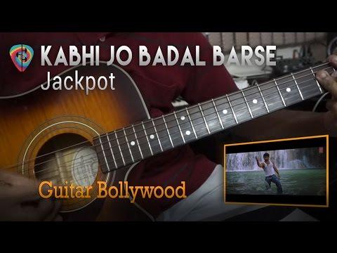 "#Learn2Play ★★ ""Kabhi Jo Badal Barse"" (Jackpot) chords - Guitar Bollywood lesson"