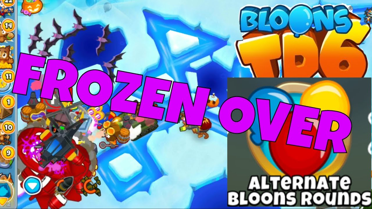 BLOONS TD 6 FROZEN OVER MAP ON HARD ALTERNATE BLOONS ROUNDS MODE