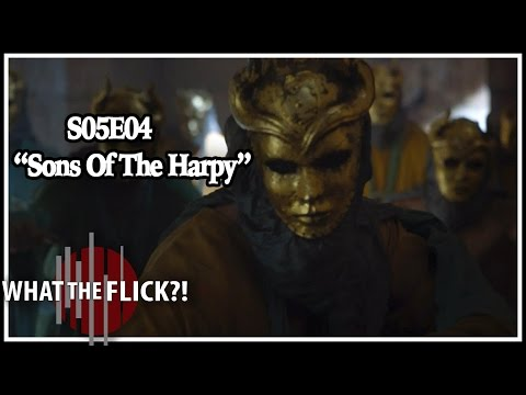 """Game Of Thrones Season 5 Episode 4 """"Sons Of The Harpy"""" Review And Discussion"""