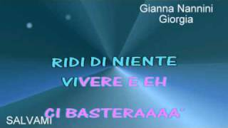 Salvami Giorgia e Nannini karaoke testo sincronizzato