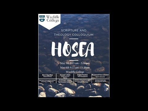 Raymond Van Leeuwen: Knowing Creation and Knowing God in Hosea