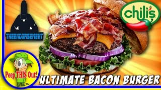 Chili's® | Ultimate Bacon Burger Review with The Endorsement! Peep THIS Out!