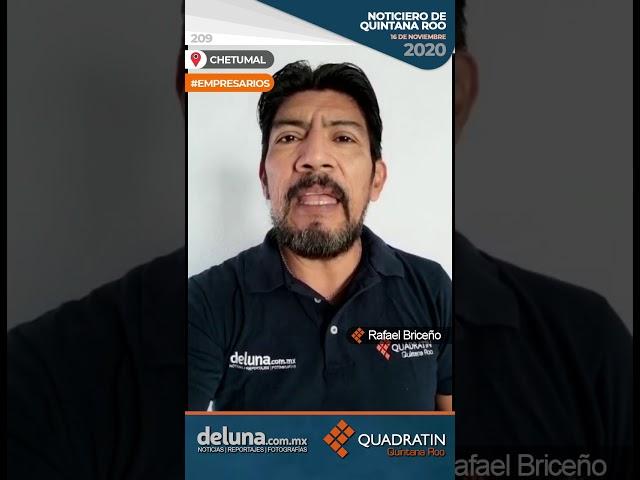 NOTICIERO DE QUINTANA ROO 16 DE NOVIEMBRE 2020