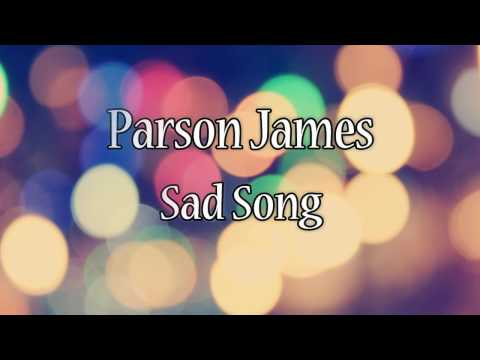 Parson James - Sad Song (Lyric Video)