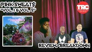 "Baixar Pink Sweat$ ""Volume 1"" & ""Volume 2"" EP Review *Honest Review"