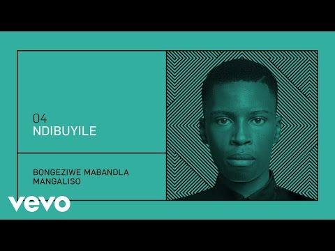 Bongeziwe Mabandla - Ndibuyile mp3 baixar