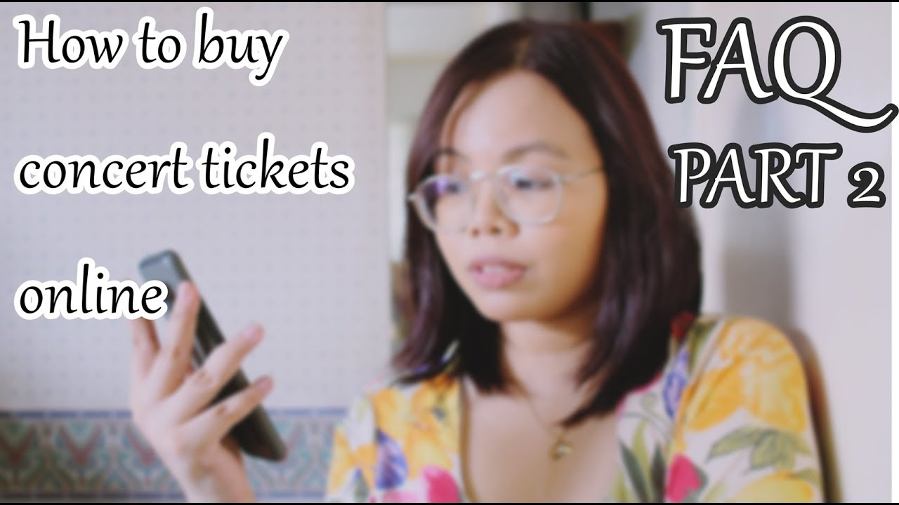 FAQ 2 - How to buy tickets on SM Tickets online (KPOP Concerts PH)