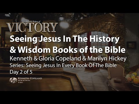 Seeing Jesus in the History and Wisdom Books of the Bible--Part 1