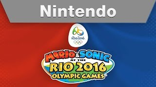 Nintendo - MARIO & SONIC AT THE RIO 2016 OLYMPIC GAMES E3 2015 Trailer