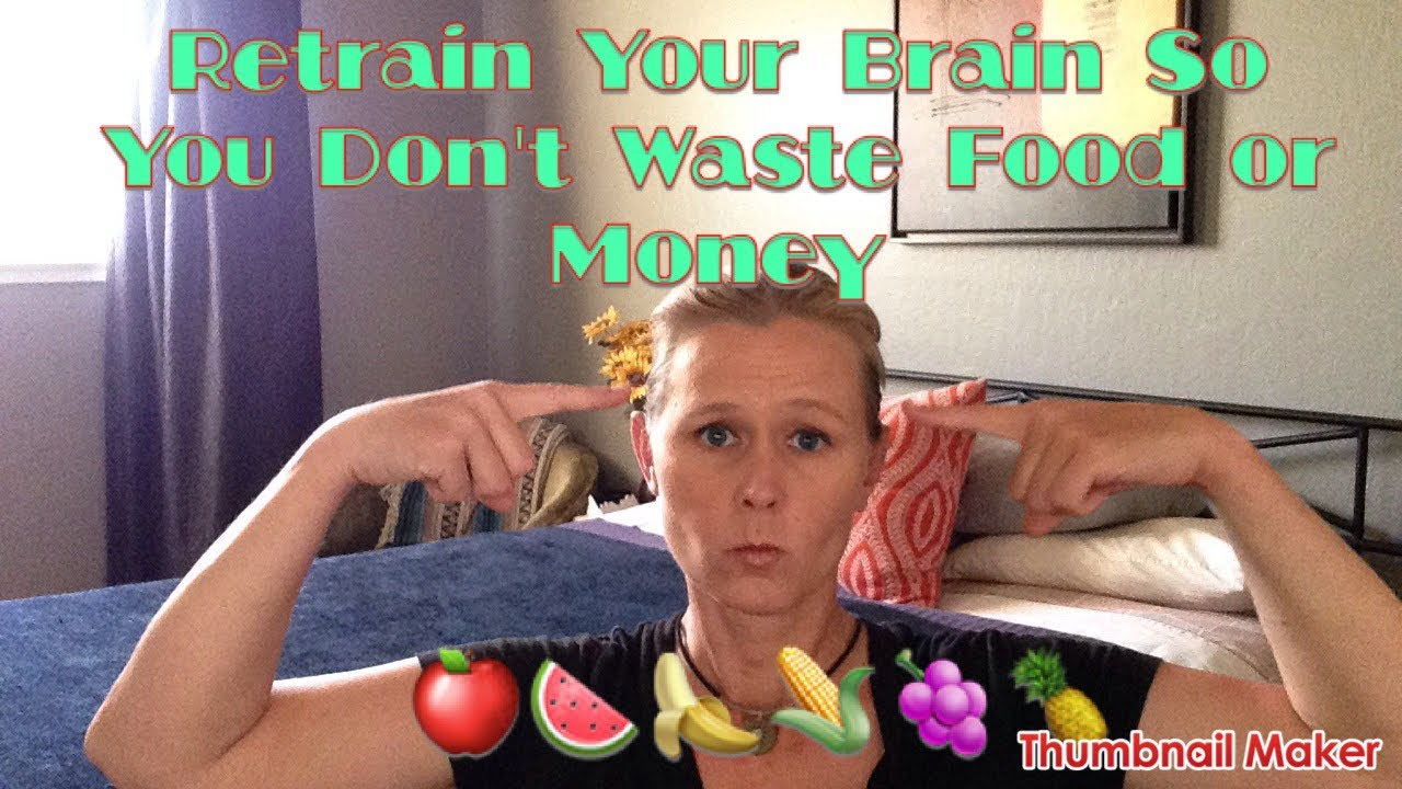 retrain-your-brain-to-stop-food-waste-in-your-home