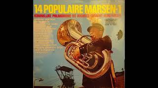 14 Populaire Marsen 1 - Koninklijke Philharmonie uit Bocholtz