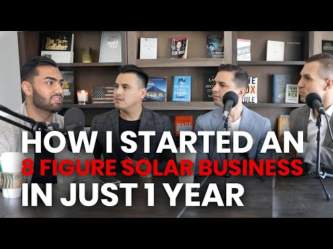 How I Started an 8 Figure Solar Business in just 1 year - Zain TV