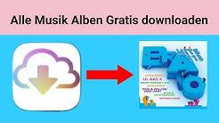 Alle Musik Alben kostenlos Runterladen (Tutorial 2020 )(Android) HD