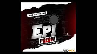 Wendyyy,Mechans-t,Fantom...Epi Pozow( New Freestyle By Bb-G Bon Flow)
