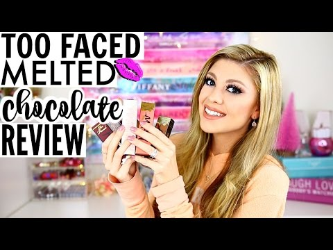 NEW TOO FACED MELTED CHOCOLATE LIQUIFIED LIPSTICKS   REVIEW & SWATCHES