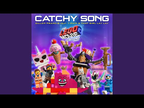 Catchy Song (feat. T-Pain & That Girl Lay Lay) (From The LEGO® Movie 2: The Second Part -... Mp3