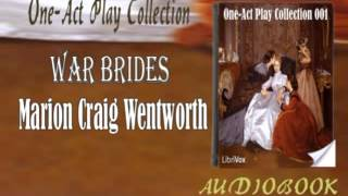 War Brides Marion Craig Wentworth Audiobook One Act Play