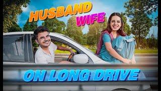 HUSBAND WIFE ON LONG DRIVE | Arranged Marriage | Shaadi Ke Side Effects 5 | Mayank Mishra | @Swara