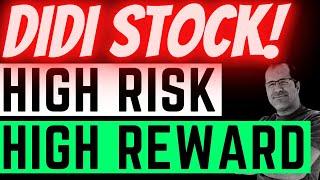 DIDI Stock Is HIGH Risk HIGH Reward