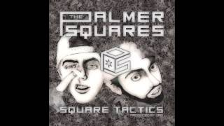 The Palmer Squares- Bag It Up (feat. Wax)