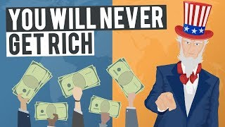 Why You Will Never Get Rich