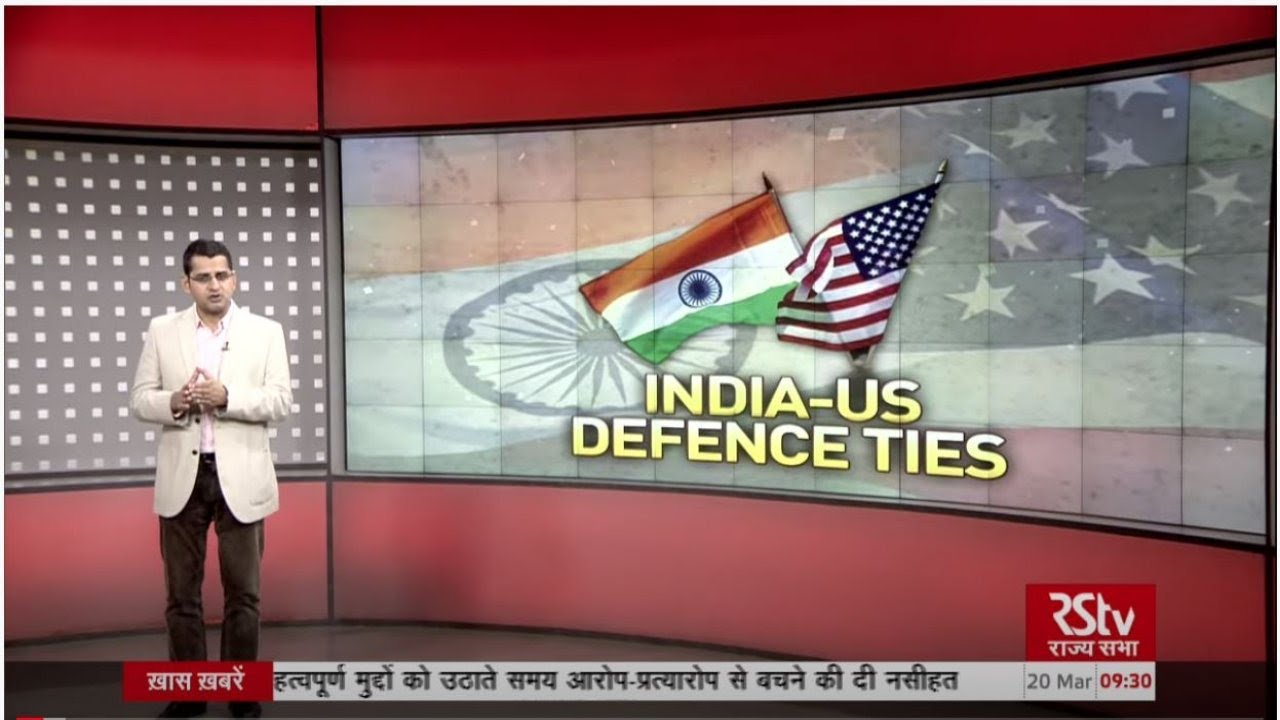 Download Discussion Today - India-US Defence Ties