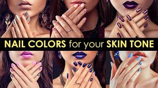 Perfect Nail Color For Your Skin Tone | Be Beautiful