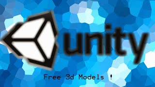 Unity Free 3D Models