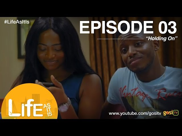 Life As It Is S1E3 - Holding On