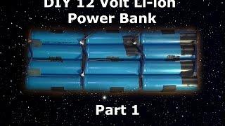 DIY 12V Lithium Battery Pack Part 1