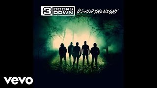 3 Doors Down - In The Dark (Official Audio)