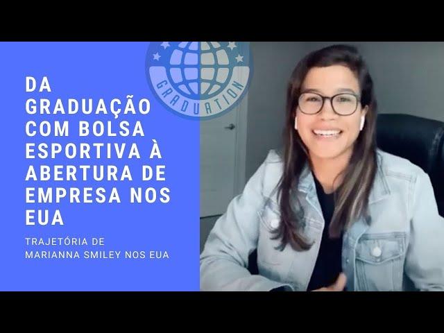Graduação com bolsa, pós, abertura de empresa e green card: trajetória Marianna Smiley nos EUA