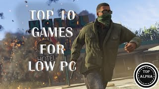 Top 10 Games for Low End PC/Laptop (2017)