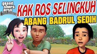 Download Video Kak Ros selingkuh , Bang Badrul sedih Upin ipin sedih GTA Lucu MP3 3GP MP4
