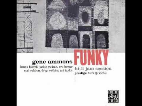 Gene Ammons —  Funky  Full Album 1957