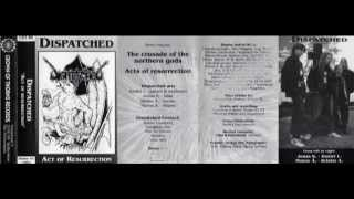 Dispatched  -  Acts of Resurrection