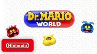 Dr. Mario World - Launch Trailer