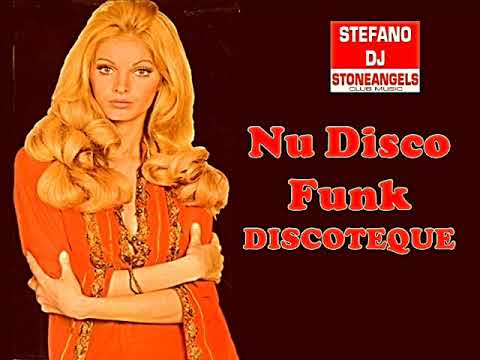 NU DISCO FUNK DISCOTEQUE MIX BY STEFANO DJ STONEANGELS #nudisco #funk