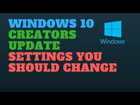 Windows 10 Creators Update Settings You Should Change