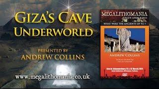 Andrew Collins: Giza's Cave Underworld - FULL LECTURE