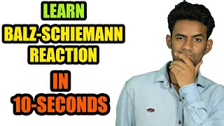 BALZ-SCHIEMANN REACTION | ORGANIC CHEMISTRY TRICKS | HINDI