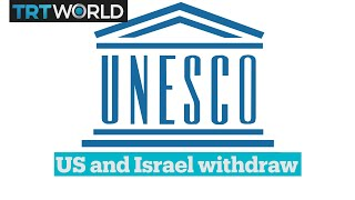 US and Israel will withdraw from UNESCO