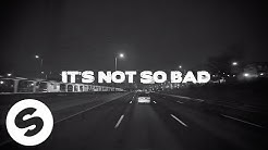 Yves V & Ilkay Sencan – Not So Bad (feat. Emie) [Official Lyric Video]