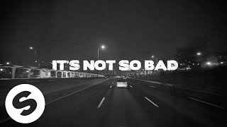 Yves V & Ilkay Sencan – Not So Bad (feat. Emie) [Official Lyric Video]